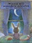 Winnie will woanders schlafen - Carol Roth, Valeri Gorbatschow