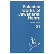 Selected Works of Jawaharlal Nehru, Second Series: Volume 21