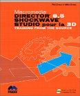 Macromedia Director 8 : 5 shocwave studio pour la 3D (1Cédérom) par Phil Gross, Mike Gross