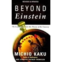 [(Beyond Einstein : The Cosmic Quest for the Theory of the Universe)] [By (author) Michio Kaku ] published on (October, 1995)
