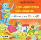 Los Juguetes Olvidados/the Forgotten Toys (LEO CON FIGURAS)