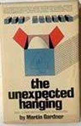 Unexpected Hanging and Other Mathematical Diversions