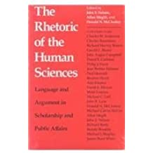 The Rhetoric of the Human Sciences: Language and Argument in Scholarship and Public Affairs (1991-09-30)