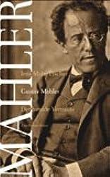 Gustav Mahler. Der fremde Vertraute. Biographie