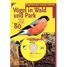Vögel in Wald und Park, 1 Audio-CD