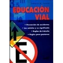 Educacion vial/Road Education