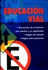 Educacion vial/Road Education