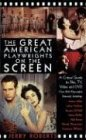 The Great American Playwrights on the Screen: A Critical Guide to Film, Video and DVD (Applause Books)
