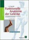 Funktionelle Anatomie der Gelenke band 2 Test