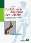 funktionelle anatomie der gelenke Funktionelle Anatomie der Gelenke band 2