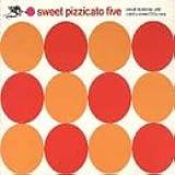Sweet Pizzicato 5