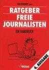 Ratgeber Freie Journalisten: Ein Handbuch