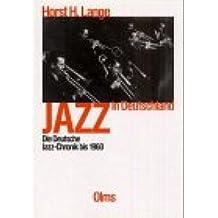 Jazz in Deutschland,  Die deutsche Jazz-Chronik bis 1960