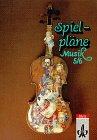 Spielpläne Musik, Ausgabe für Gymnasien, Bd.5/6, Schülerbuch