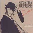 Songtexte von Frank Sinatra - Sinatra Reprise: The Very Good Years