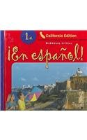 ?En Espa?ol! California: Student Edition Level 1a 2004 (Espanol!)