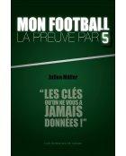 Mon football, la preuve par 5