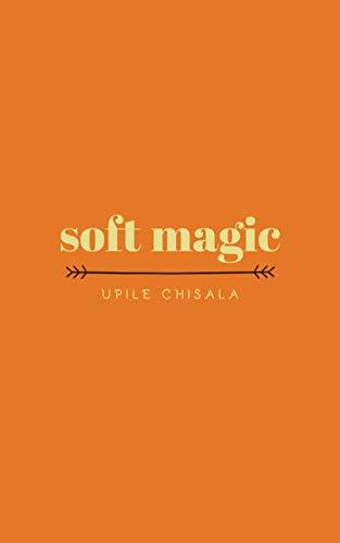 soft magic (English Edition)