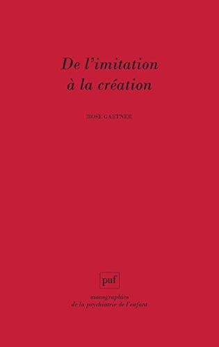De l'imitation à la création: Les activités artistiques dans le traitement des psychoses