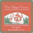 Village Green: Dance Music of by Various (1994-06-14) - Northstar Green