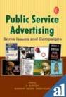 Public Service Advertising: Some Issues and Compaigns (Communications Series)