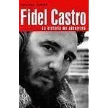 Fidel Castro (Biogr/Memo) (Spanish Edition) by Claudia Furiati (2003-05-30)
