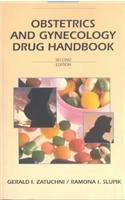 Obstetrics and Gynecology Drug Handbook, 2e 2nd Edition by Zatuchni MD, Gerald I., Slupik MD, Ramona I. (1996) Paperback