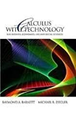Calculus with Technology for Business, Economics, Life and Social Sciences by Raymond A. Barnett (2002-05-22)