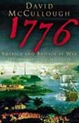 1776: America and Britain at War by David McCullough (2005-06-02)