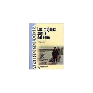 Las mujeres samis del reno: Introducción, traducción y notas de Angel Díaz de Rada (Manuales)
