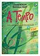 A Tempo, volume 9A série écrit