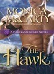 [The Chief: A Highland Guard Novel] [by: Monica McCarty]