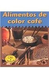 Alimentos De Color Cafe