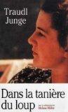 Dans la tanière du loup (Les confessions de la secrétaire d'Hitler) - Lattès - 01/01/2005