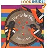 Pie in the Sky by Lois Ehlert (2005-08-01)