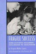 Preisvergleich Produktbild Fragile Success: Nine Autistic Children