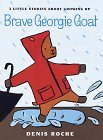 Brave Georgie Goat by Denis Roche (1998-07-30)