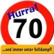 Schild 50cm Super Verkehrsschild Zahl 70 mit Text .. und immer gut drauf !