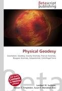 Physical Geodesy: Gravitation, Geodesy, Gravity Anomaly, Free-air Anomaly, Bouguer Anomaly, Geopotential, Centrifugal Force