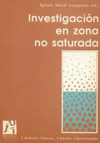 Descargar Libro Investigación en zona no saturada: aspectos metodológicos y algunos ejemplos (Summa Ciències Experimentals) de Aurelio et. al. Agut