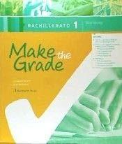 Make The Grade Bachillerato 1