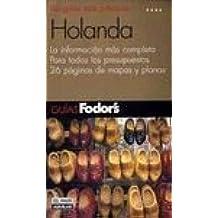 Holanda (guia fodor`s) (Guias Fodor's)