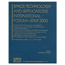 Space Technology And Applications International Forum - Staif 2005