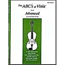 The ABCs of Viola for the Advanced, Book 3 by Rhoda, Janice Tucker (1999) Paperback