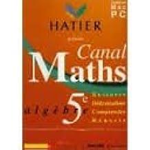 Canal maths- algebre sixième          h71665