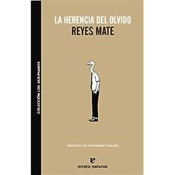 Herencia Del Olvido,La 3ヲed (Los agripianos) Premio Nacional de Ensayo 2009