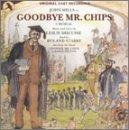 Goodbye Mr Chips [Chichester Festival Cast Recording] (2001-06-05)