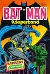 Batmann 9. Superband - Batmans unheimliche Abenteuer! [Unbekannter Einband]