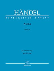 BARENREITER HAENDEL G.F. - ALCINA HWV 34 - VOCAL SCORE Classical sheets Choral and vocal ensembles
