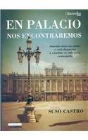 En Palacio Nos Encontraremos por Suso Castro